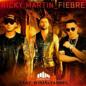 Ricky Martin Ft.Wisin Y Yandel - Fiebre.mp3