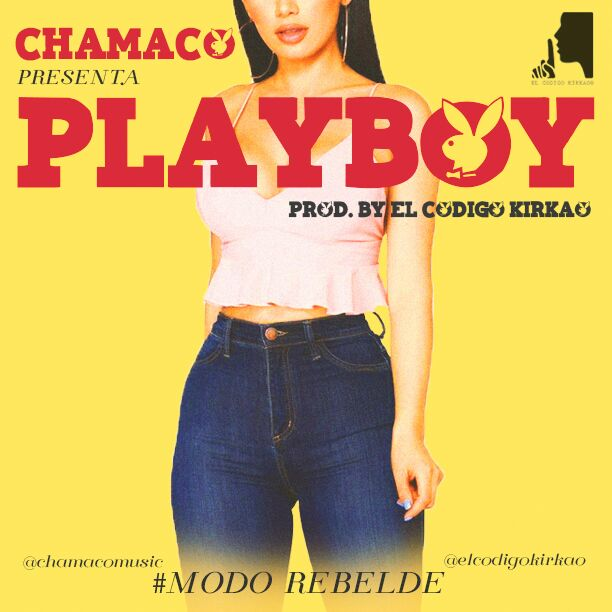Chamaco_-_PlayBoy_Prod__By_ElCodigoKirkao.mp3