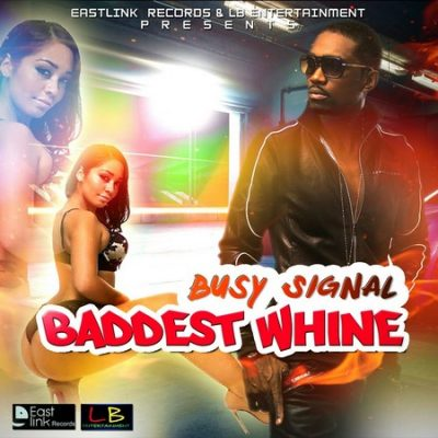 Busy Signal - Badsest Whine.mp3