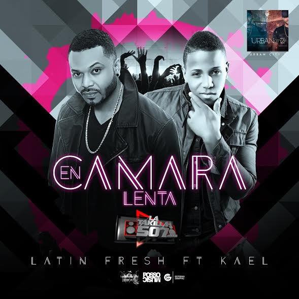 Latin Fresh - En Camara Lenta Ft Kael.mp3