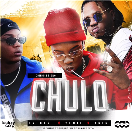 Bvlgarich ft Yemil X Akim – Chulo.mp3