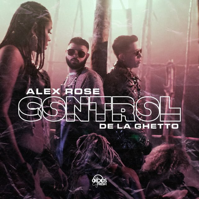 Alex Rose FT De La Ghetto - Control.mp3