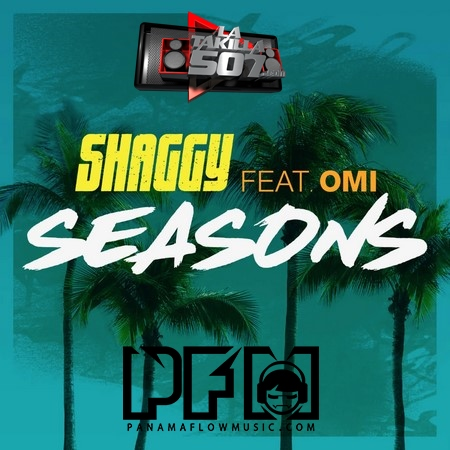 Shaggy Ft Omi - Seasons-WWW.LATAKILLA507.COM.mp3
