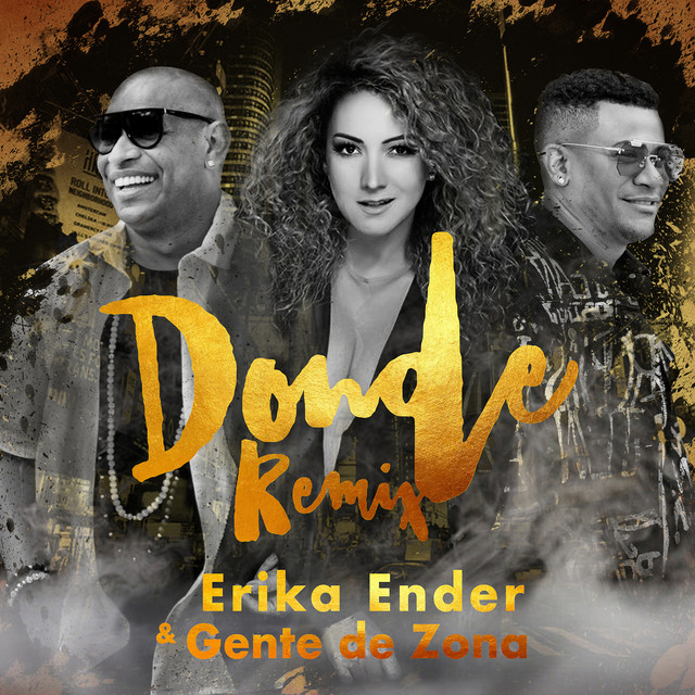 Erika Ender Ft Gente De Zona - Donde (Remix).mp3
