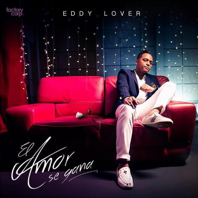 Eddy Lover - El Amor Se Gana.mp3