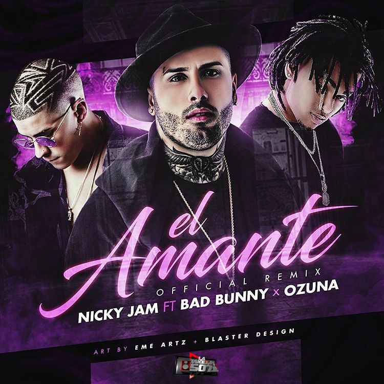 Nicky Jam Ft. Ozuna Y Bad Bunny – El Amante (Remix).mp3