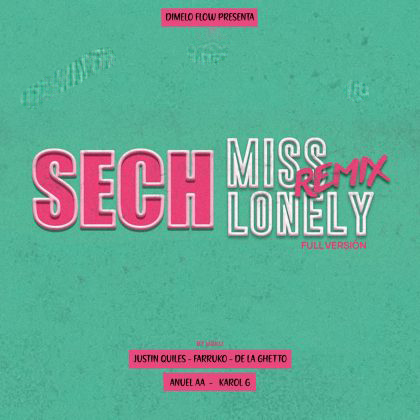 Sech Ft. Farruko_ Justin Quiles_ De La Ghetto_ Anuel AA y Karol G – Miss Lonely (Full Version).mp3