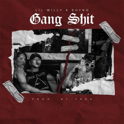 Shyno Ft Lil Willy - Gang Shit.mp3