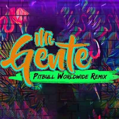 Pitbull Ft. J-Balvin y Willy William - Mi Gente (Remix).mp3