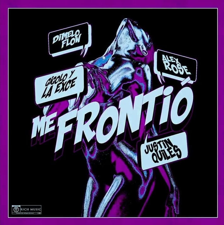 Justin Quiles Ft Alex Rose X Gigolo & La Exce - Me Frontio.mp3