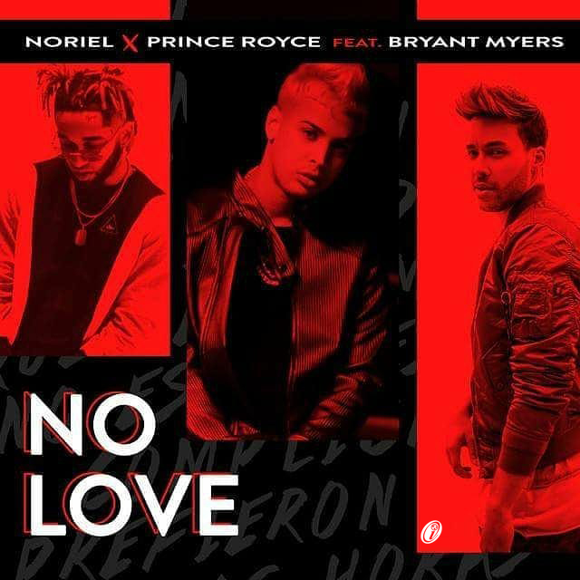 Noriel Ft Prince Royce  - Bryant Myers - No Love.mp3