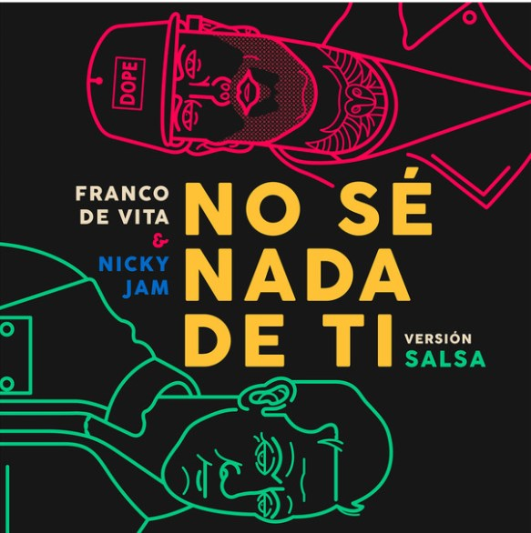 Franco De Vita Feat Nicky Jam – No Se Nada de Ti (Version Salsa).mp3