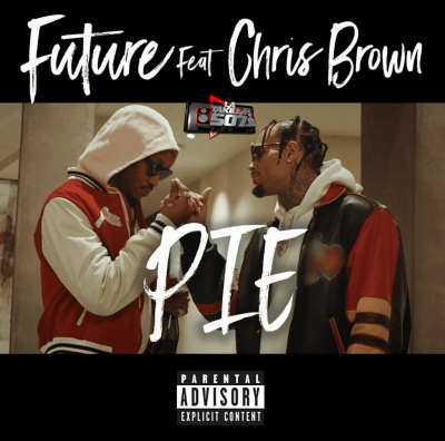Future Ft Chris Brown - Pie.mp3
