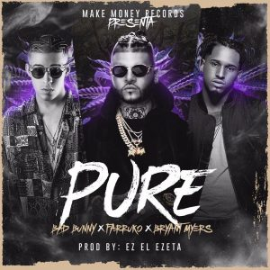 Farruko Feat. Bad Bunny Y Bryant Myers – Pure.mp3