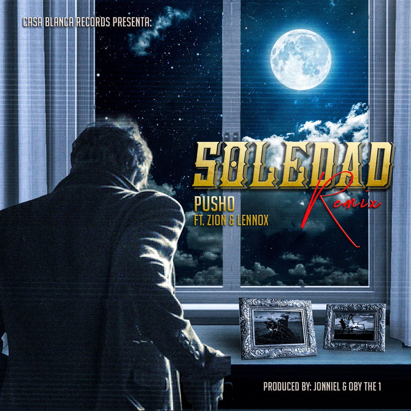 Pusho Ft. Zion Y Lennox  - La Soledad Remix.mp3