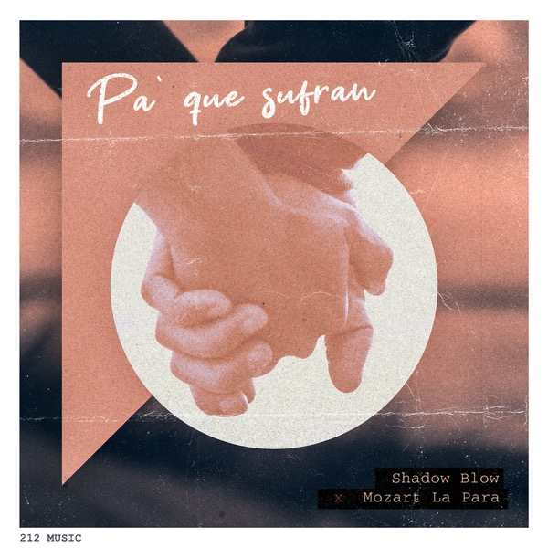 Shadow Blow Ft Mozart La Para – Pa Que Sufran.mp3