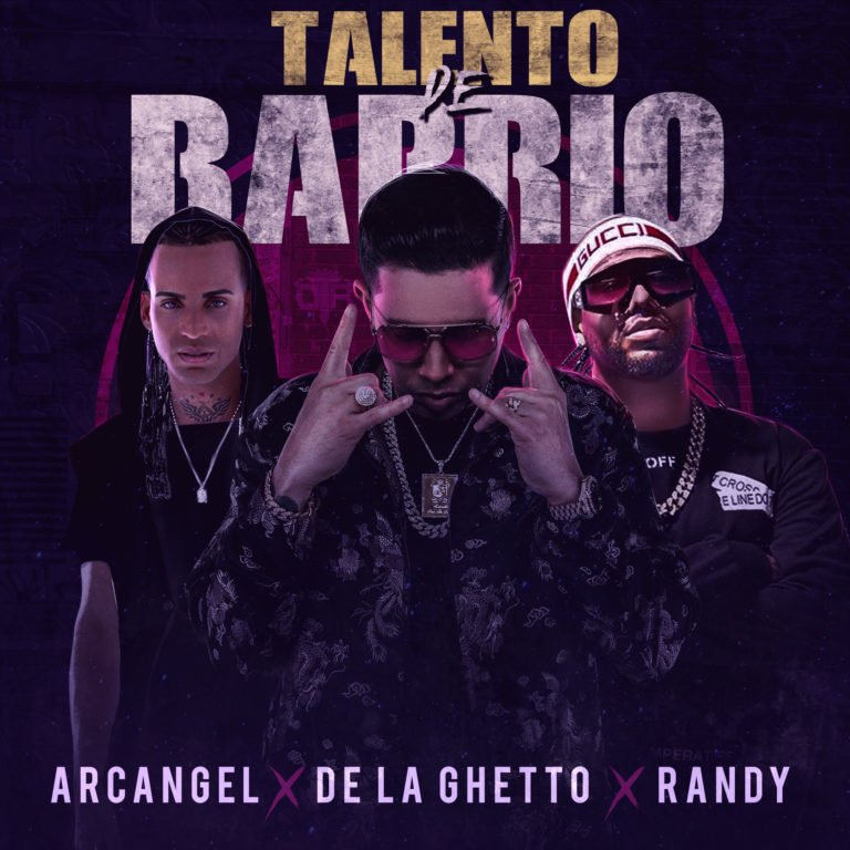 Arcangel  FT De La Ghetto X Randy – Talento De Barrio.mp3