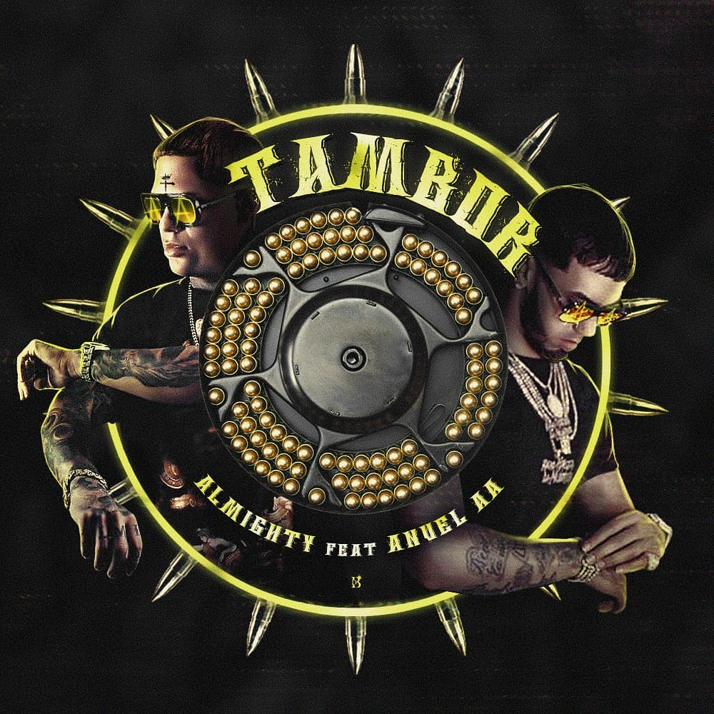 Almighty Ft Anuel AA - Tambor .mp3